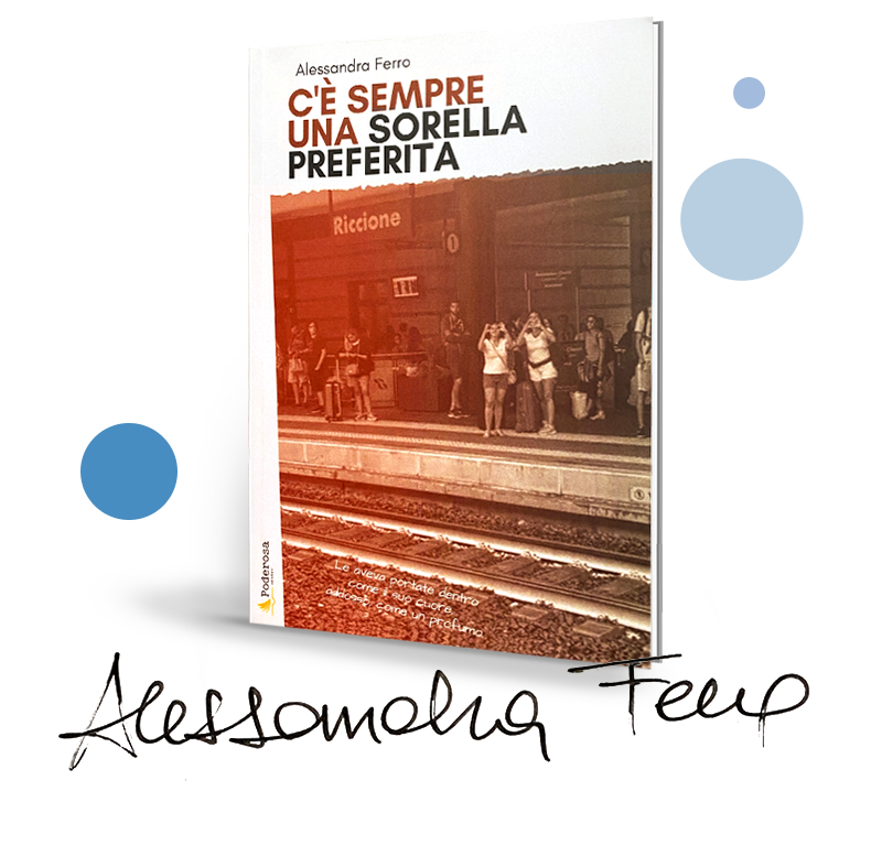 libro autografato c'è sempre una sorella preferita Alessandra Ferro